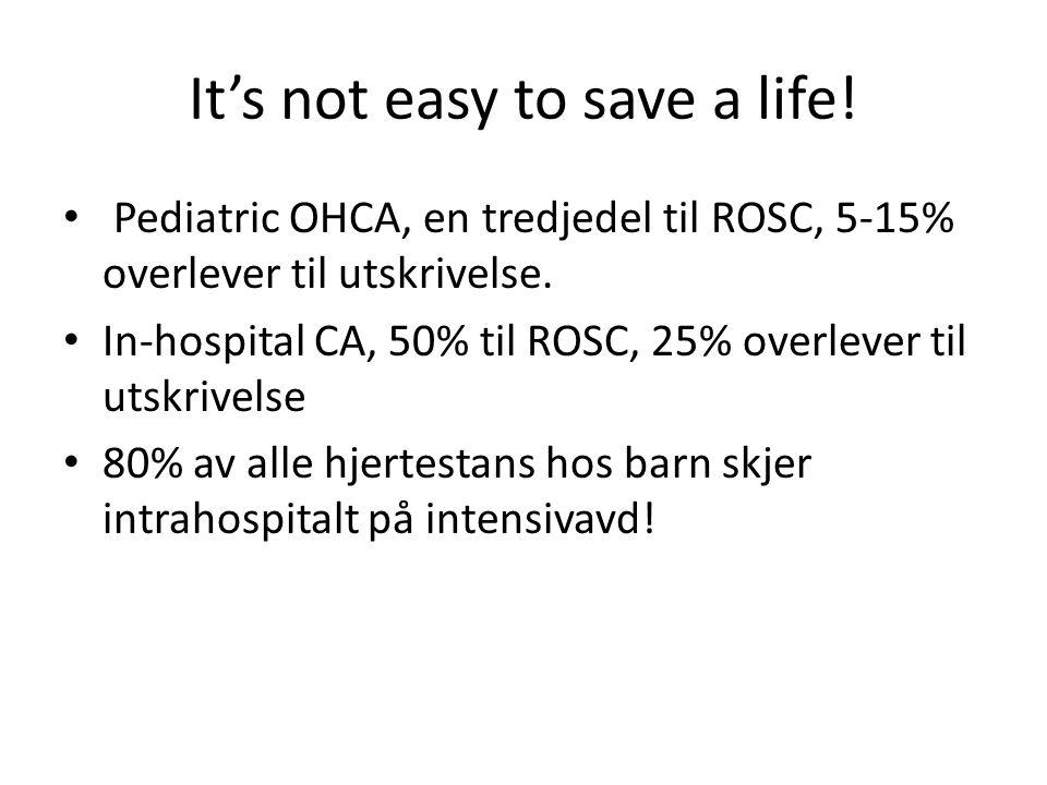 Prognose Overlevelse etter prehospital hjertestans kun 4-14 % Ofte dårlig nevrologisk funksjon hos de som overlever.
