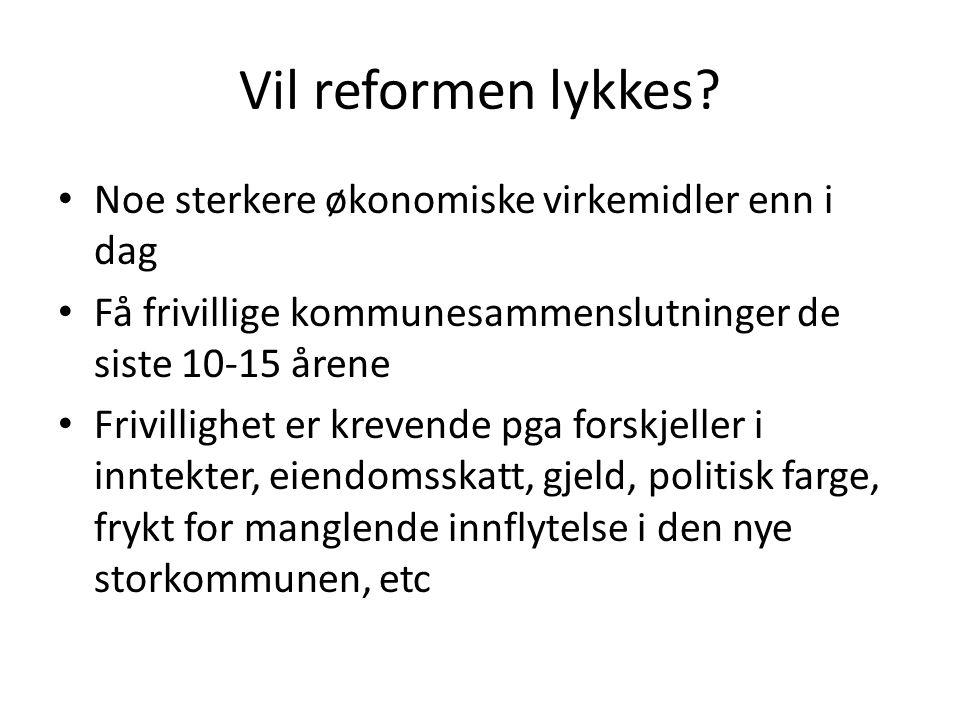 Vil reformen lykkes.