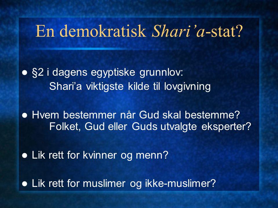 En demokratisk Shari'a-stat.