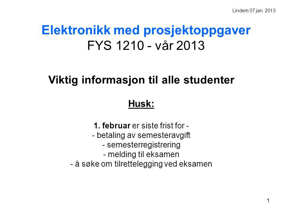 2 FYS1210 Applied Physics and Electrical Engineering Torfinn Lindem Fysisk inst.