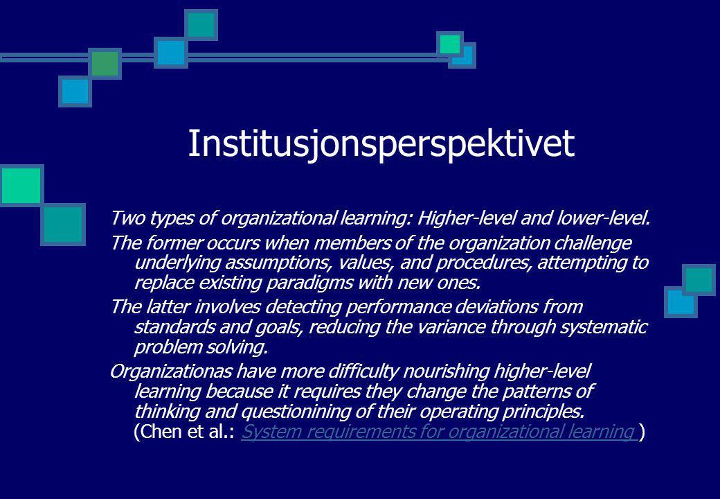En gang til Argyris og Schön Enkeltkretslæring (Single Loop) Organisasjonell læring av instrumentell karakter uten at organisasjonens grunnleggende verdier og bruksteorier blir påvirket i vesentlig grad..