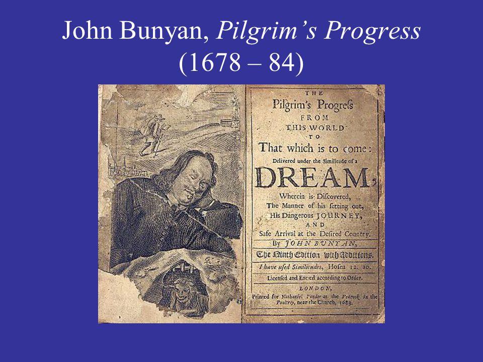 John Bunyan, Pilgrim's Progress (1678 – 84)