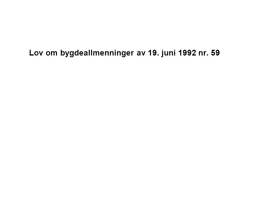 Lov om bygdeallmenninger av 19. juni 1992 nr. 59