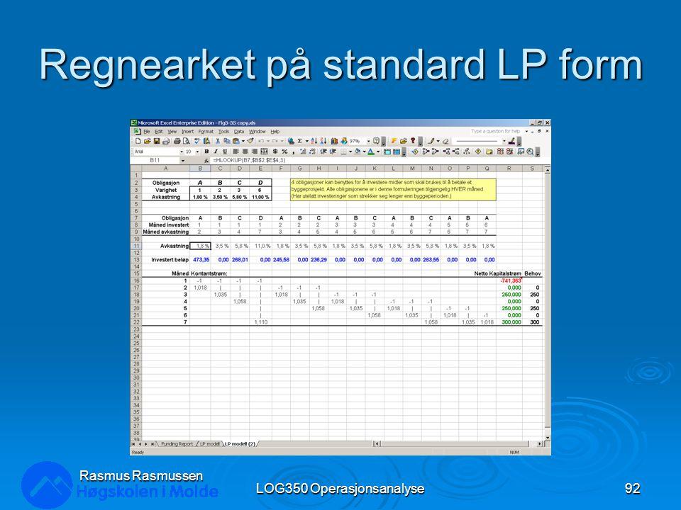 Regnearket på standard LP form LOG350 Operasjonsanalyse92 Rasmus Rasmussen