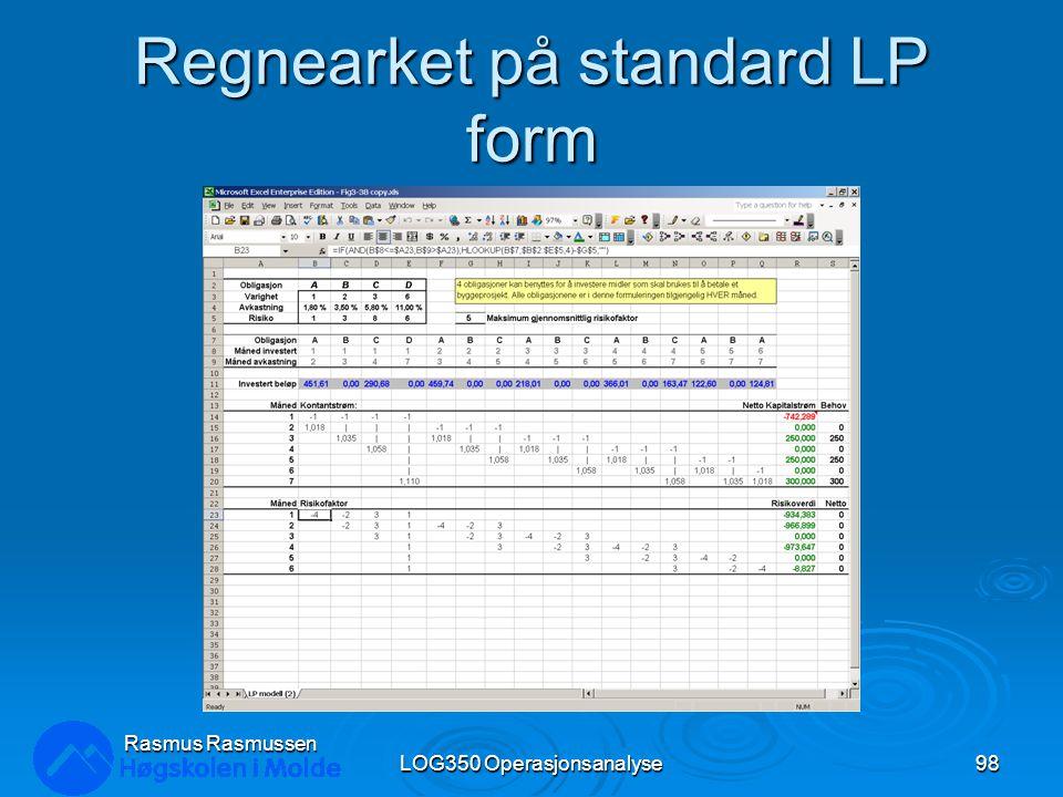 Regnearket på standard LP form LOG350 Operasjonsanalyse98 Rasmus Rasmussen