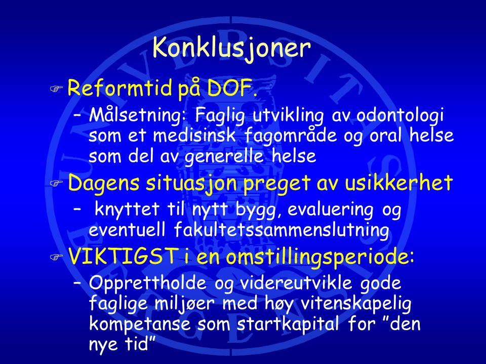 Konklusjoner F Reformtid på DOF.