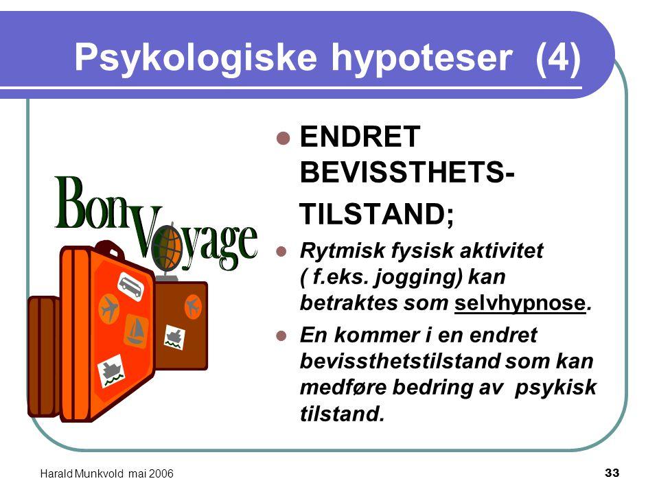 Harald Munkvold mai 200632 Flyt-hypotesen [ csikszentmihalya-1990) En flyt opplevelse er en tilstand der en er så engasjert i en aktivitet at en glemm