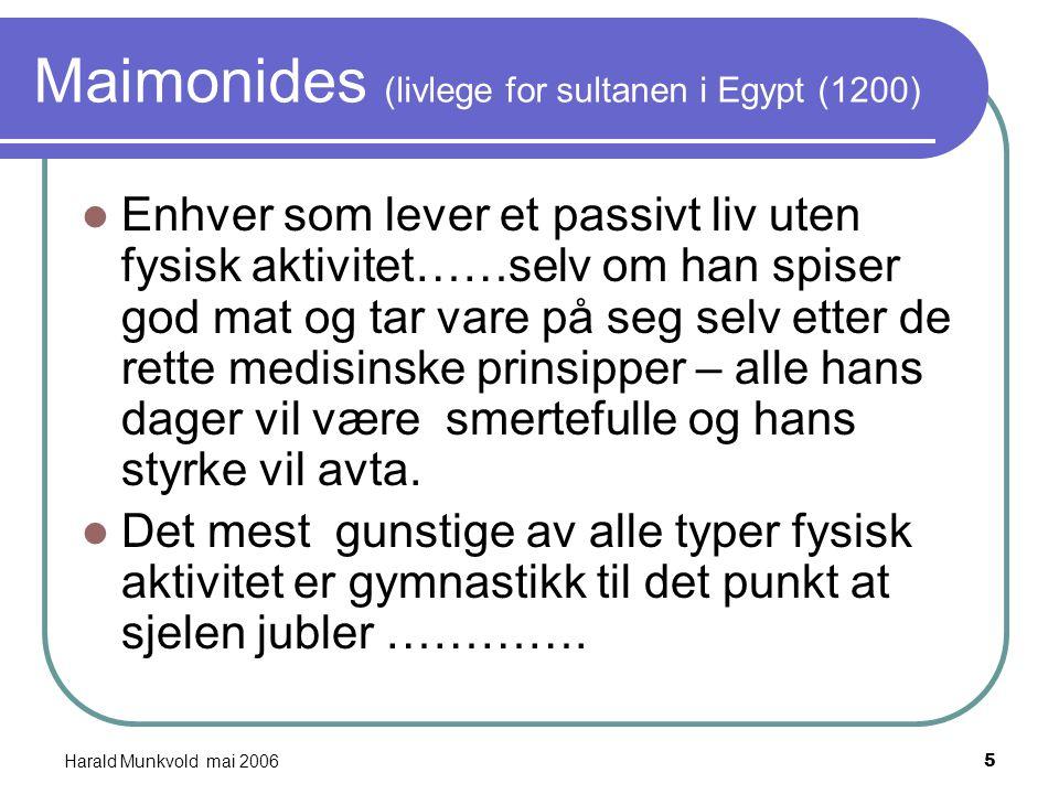 Harald Munkvold mai 20064 Lawrence University; Anbefalinger av et minimumsnivåav fysisk aktivitet Lawrence University; Anbefalinger av et minimumsnivå