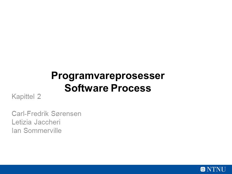 2 Programvareprosesser Temaer som dekkes –Programvareprosesser og modeller for programvareprosesser –Prosessaktiviteter –Plandreven versus agile/smidig –Modeller: Vannfallsmodellen, Rational Unified Process