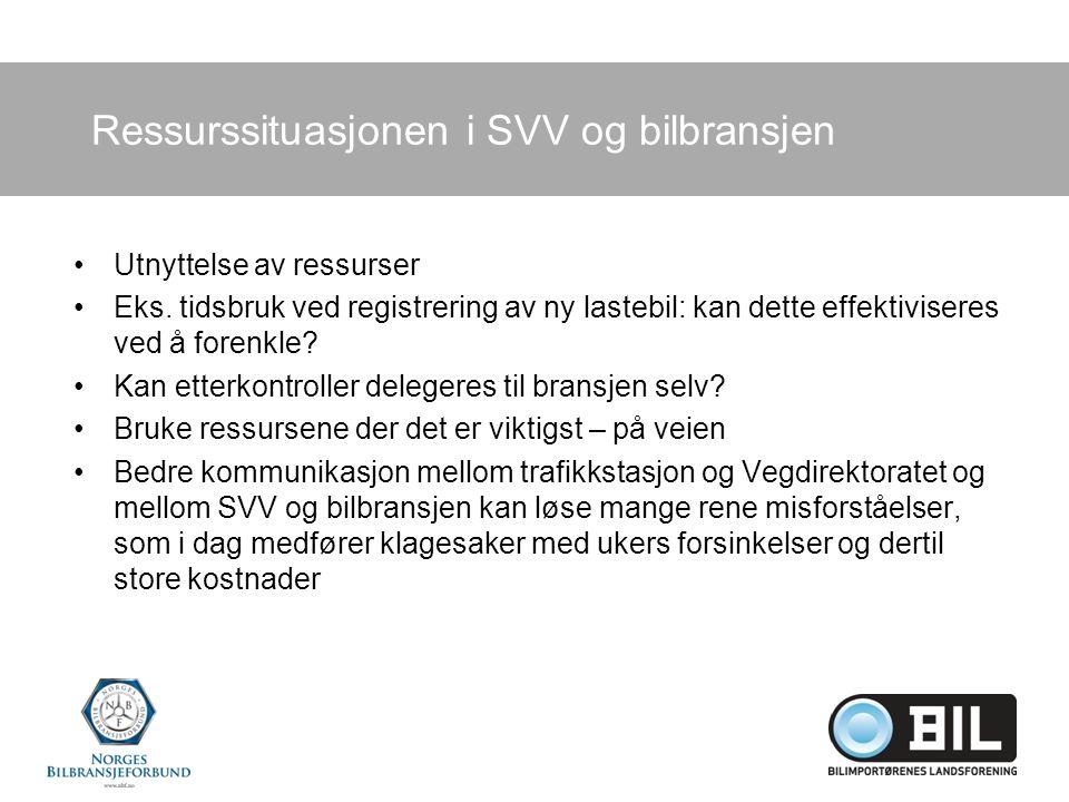 Ressurssituasjonen i SVV og bilbransjen Utnyttelse av ressurser Eks.