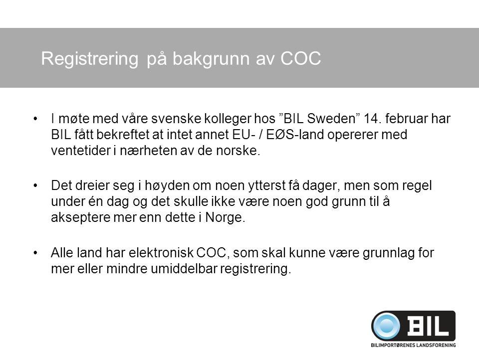 Trafikkstasjonene Forskjellig praksis Manglende kompetanse (komplekst saksområde) Dokumentasjoner utstedt av norsk importør = fabrikkrepresentant må godtas –Selvsagt forutsetning at er basert på fabrikkunderlag Til tider vanskelig å få registreringstimer –Lange ventetider Etterkontroll