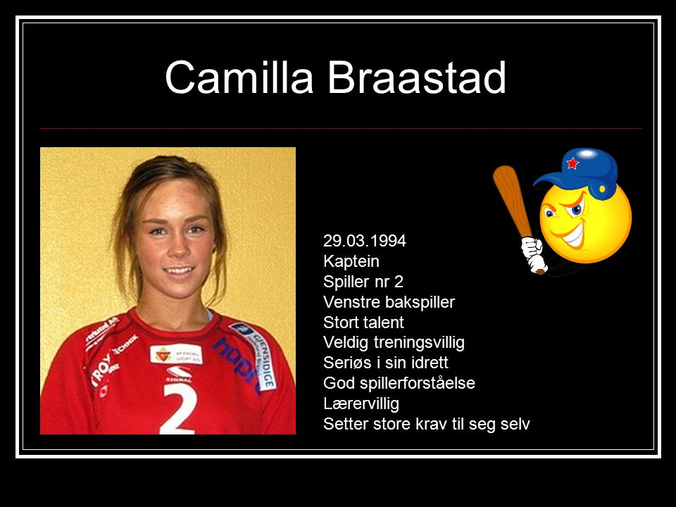 Vanja Watterud 05.01.1993 Spiller nr 17 En helt ny håndballspiller Veldig treningsvillig Lærervillig.
