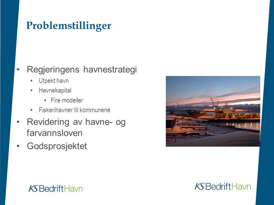 Problemstillinger Regjeringens havnestrategi Utpekt havn Havnekapital Fire modeller Fiskerihavner til kommunene Revidering av havne- og farvannsloven Godsprosjektet