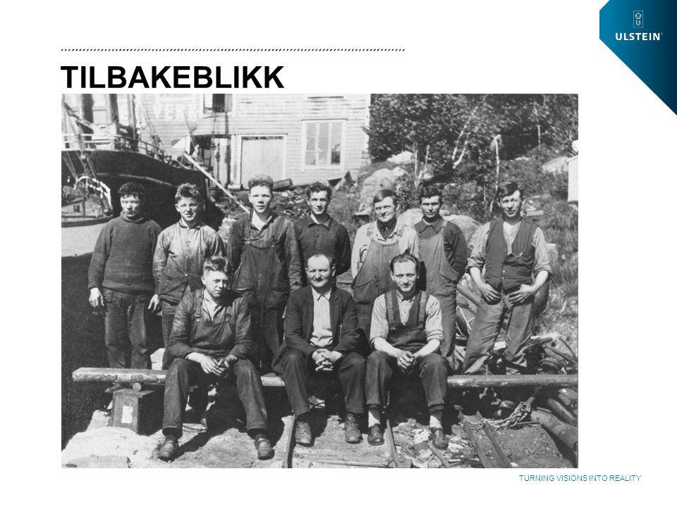 WWW.ULSTEIN.COM TURNING VISIONS INTO REALITY SAMFUNNSBYGGING ULSTEINVIK 1952 ULSTEINVIK 2014