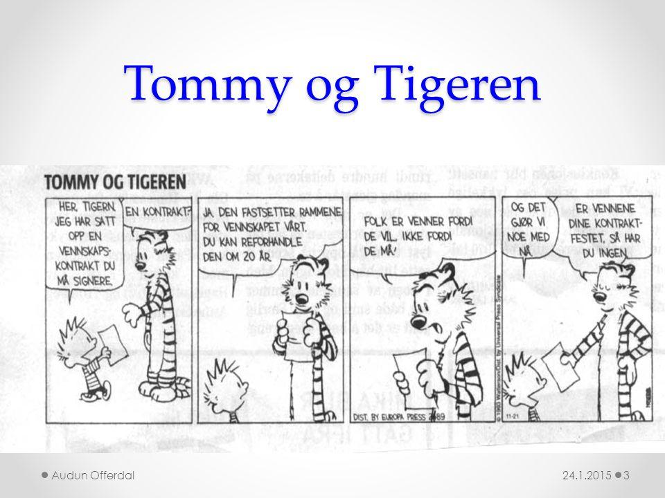 Tommy og Tigeren 24.1.2015Audun Offerdal3