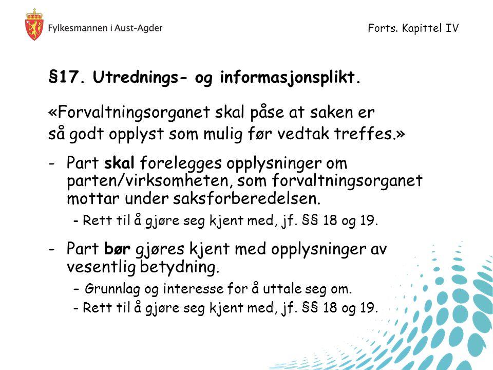 §17.Utrednings- og informasjonsplikt.