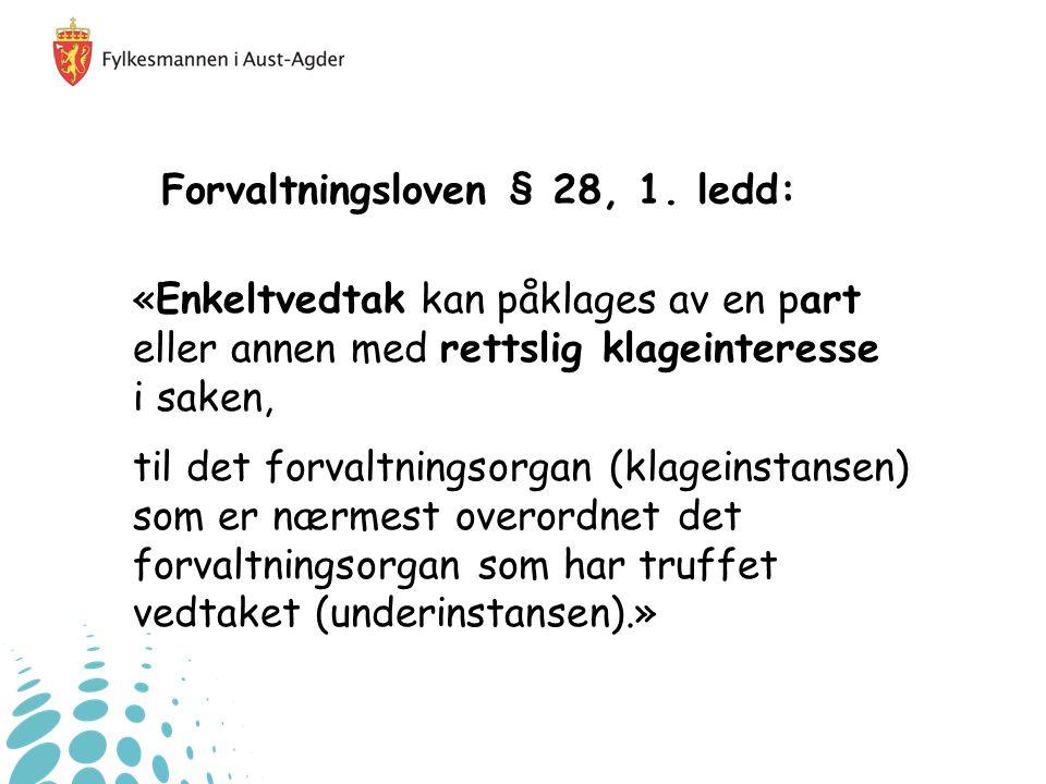 Forvaltningsloven § 28, 1.