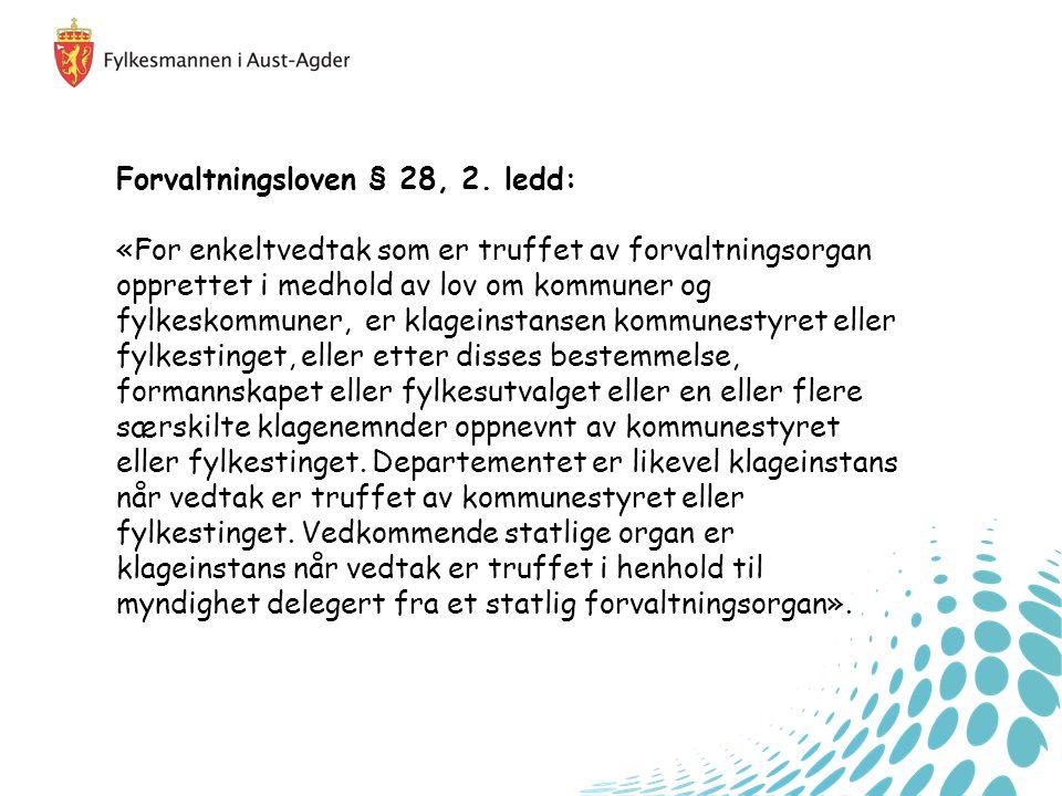 Forvaltningsloven § 28, 2.