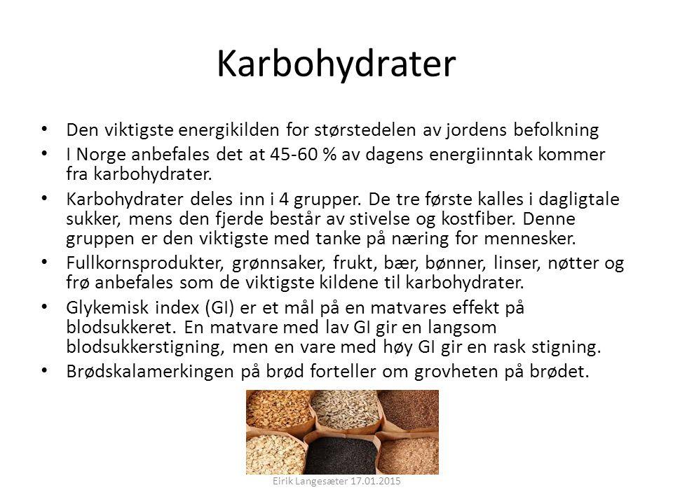 Karbohydrater Den viktigste energikilden for størstedelen av jordens befolkning I Norge anbefales det at 45-60 % av dagens energiinntak kommer fra kar