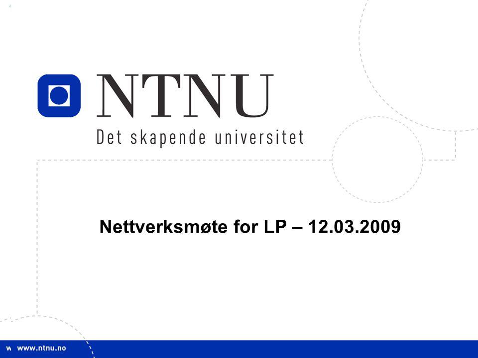 11 Nettverksmøte for LP – 12.03.2009