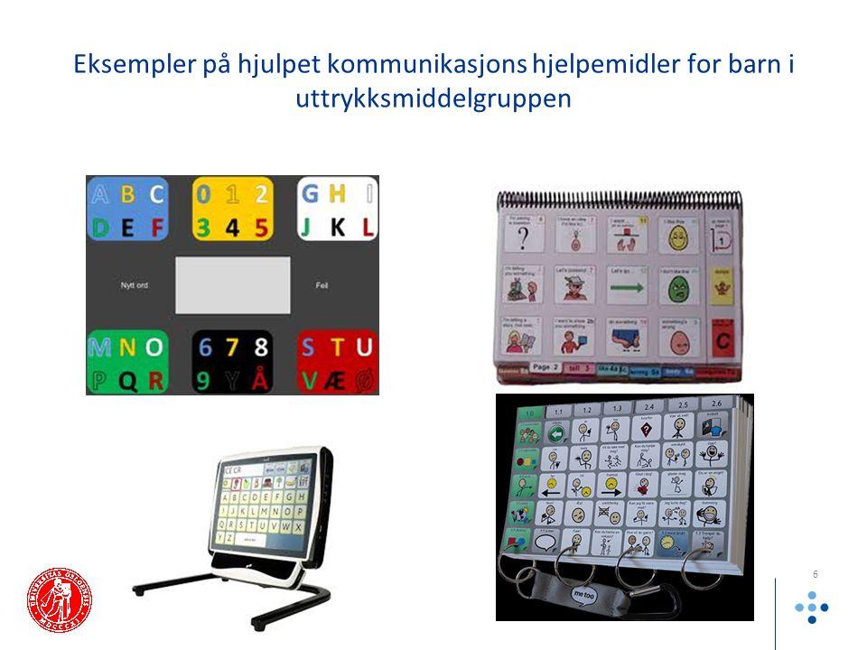 Eksempler på hjulpet kommunikasjons hjelpemidler for barn i uttrykksmiddelgruppen 6