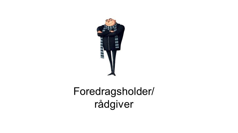 Foredragsholder/ rådgiver