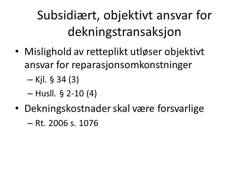 Kontrakt som hjemmel for retting Bevisbyrdegaranti Flytter bevisbyrden for at ytelsen var mangelfull ved risikoens overgang – ND 1979 s.