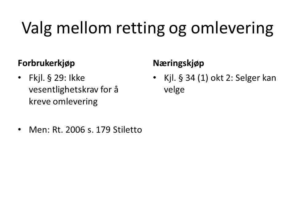 Valg mellom retting og omlevering Forbrukerkjøp Fkjl.