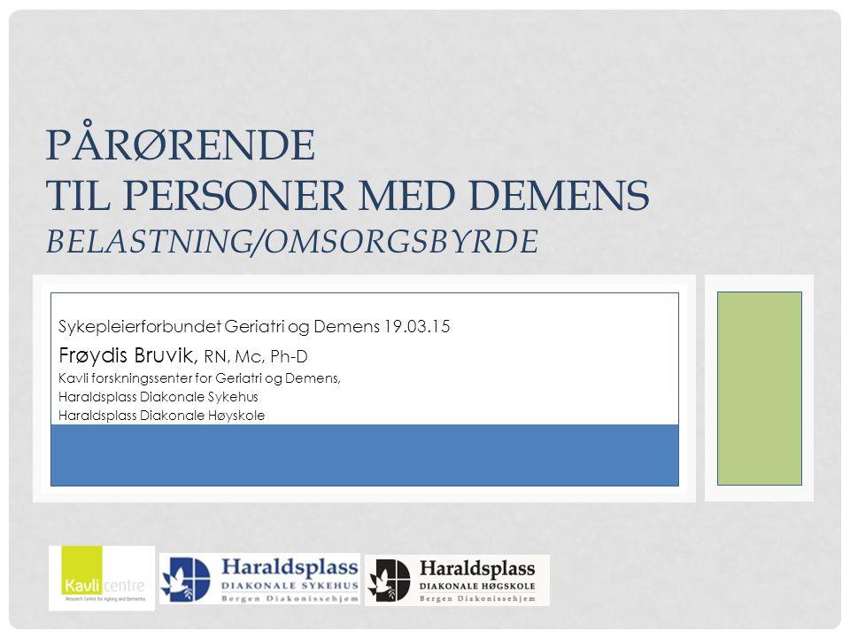 PERSONER MED DEMENS Kvinner og menn (54-46%) på 78 år (SD=7.5) som har hatt symptomer på demens i mer enn fire år (SD=2.7).