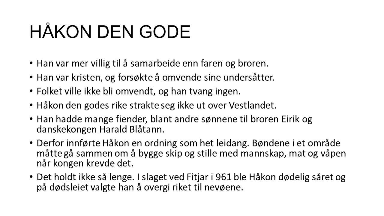 HARALD GRÅFELL – KONGE FRA CA.