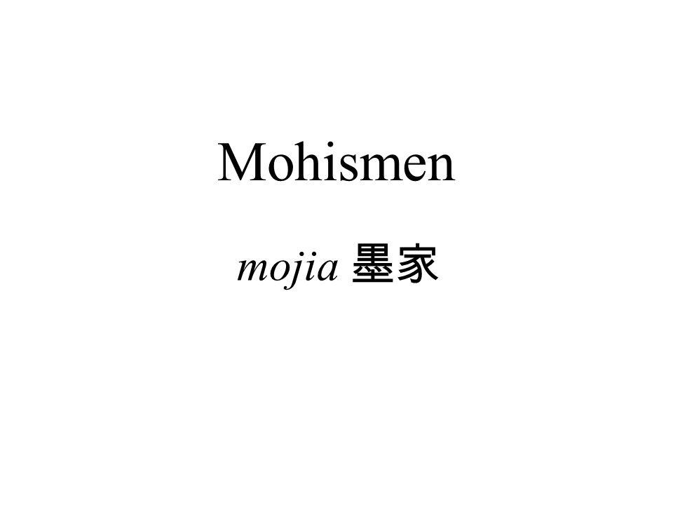 Mohismen mojia 墨家