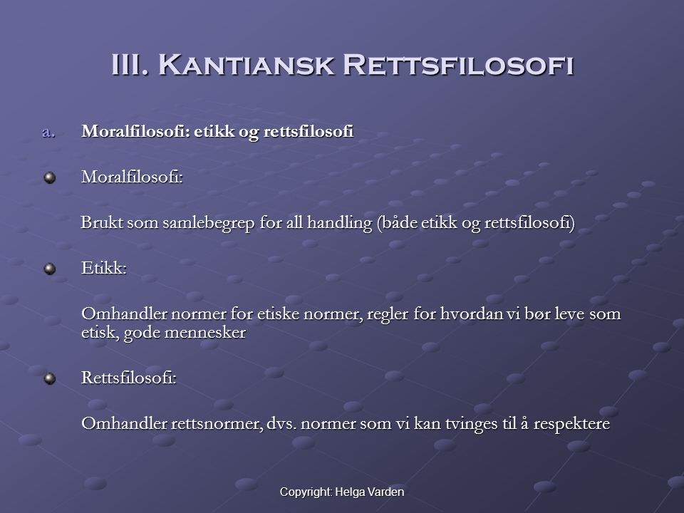 Copyright: Helga Varden III.