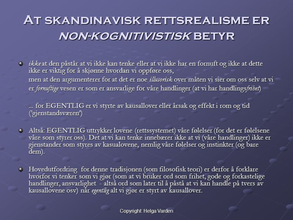Copyright: Helga Varden Kantiansk rettsfilosofi f.