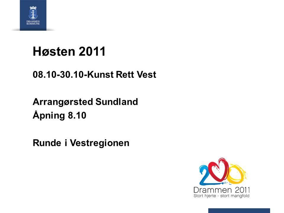 Høsten 2011 08.10-30.10-Kunst Rett Vest Arrangørsted Sundland Åpning 8.10 Runde i Vestregionen