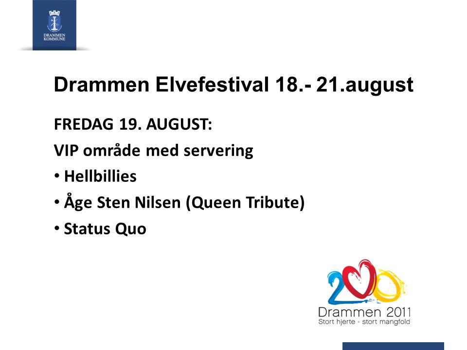 Drammen Elvefestival 18.- 21.august FREDAG 19.