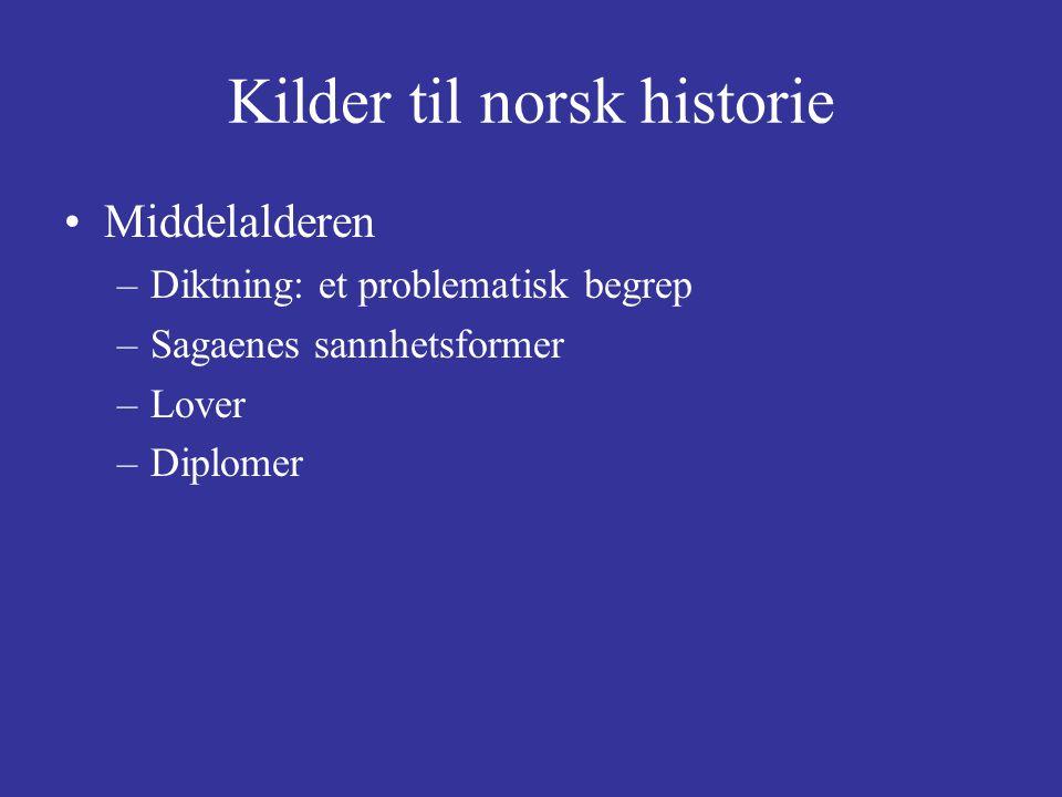 Kilder til norsk historie Tidlig moderne tid (ca.