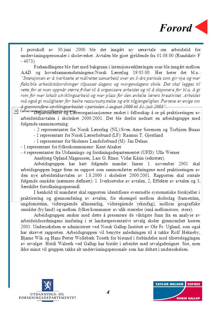 4 Forord I protokoll av 30.juni 2000 ble det inngått ny særavtale om arbeidstid for undervisningspersonalet i skoleverket. Avtalen ble gjort gjeldende