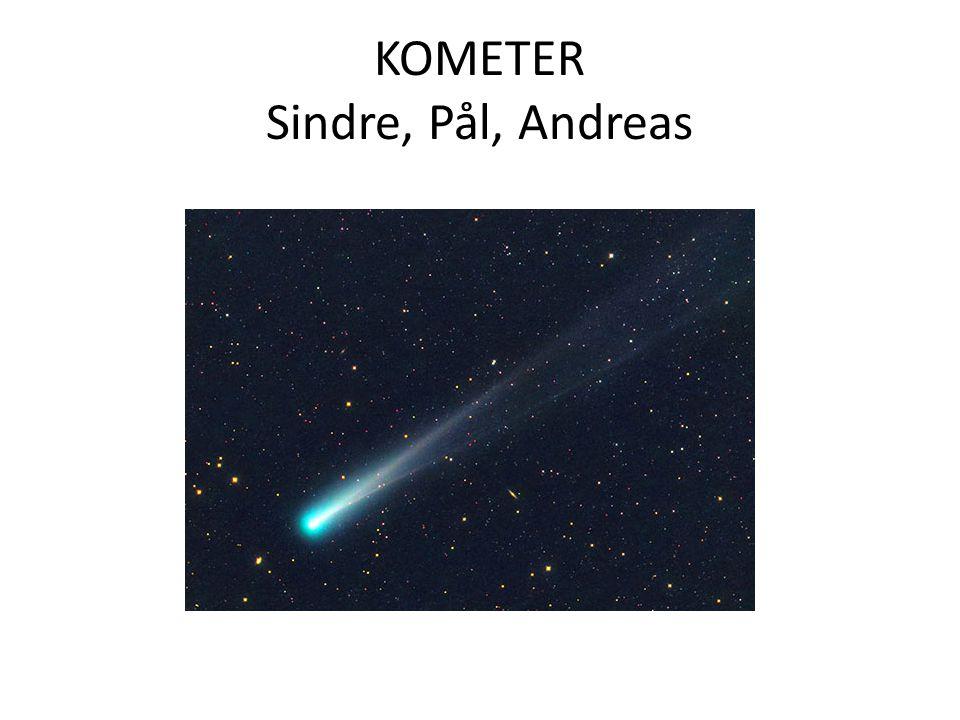 KOMETER Sindre, Pål, Andreas