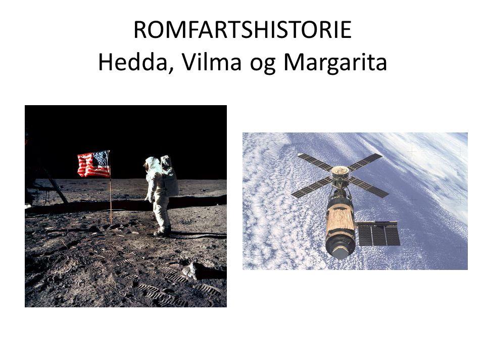 ROMFARTSHISTORIE Hedda, Vilma og Margarita