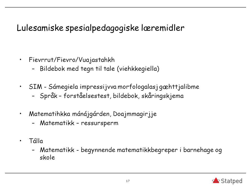 Lulesamiske spesialpedagogiske læremidler Fievrrut/Fievro/Vuajastahkh –Bildebok med tegn til tale (viehkkegiella) SIM - Sámegiela impressijvva morfolo