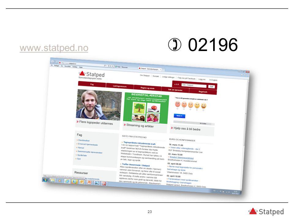 www.statped.nowww.statped.no  02196 23