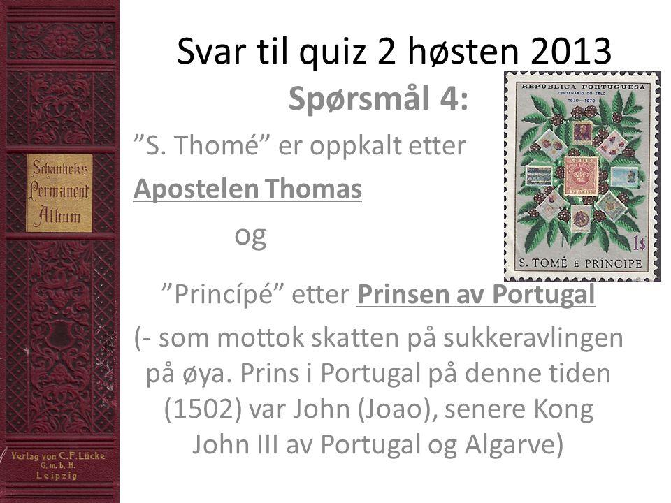 Svar til quiz 2 høsten 2013 Spørsmål 4: S.