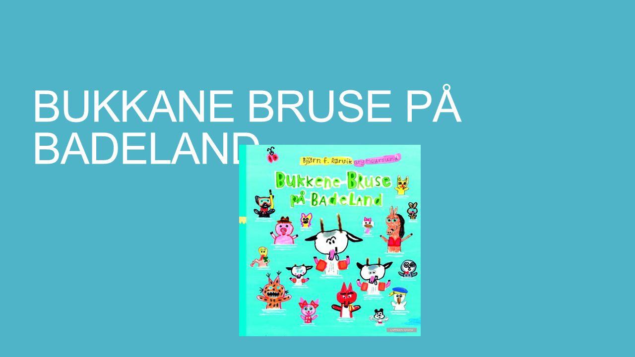 Om forfatterane: Bukkane Bruse på badeland er skrive av Bjørn Rørvik og Gry Morursund.