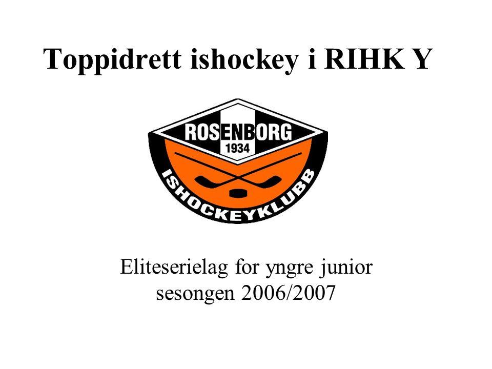 Toppidrett ishockey i RIHK Y Eliteserielag for yngre junior sesongen 2006/2007