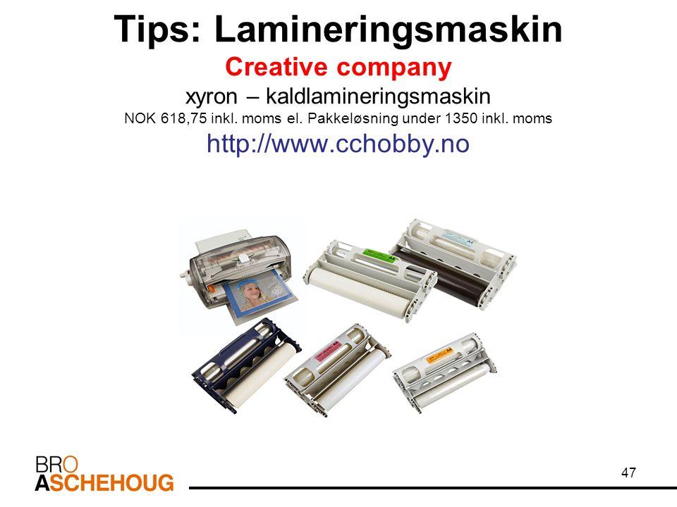 Tips: Lamineringsmaskin Creative company xyron – kaldlamineringsmaskin NOK 618,75 inkl. moms el. Pakkeløsning under 1350 inkl. moms http://www.cchobby