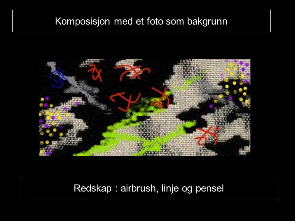 Komposisjon med et foto som bakgrunn Redskap : airbrush, linje og pensel