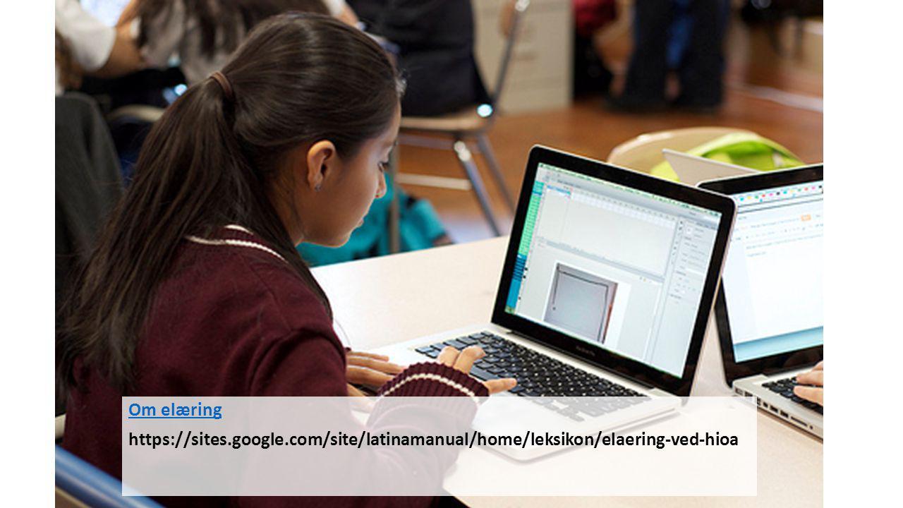Om elæring https://sites.google.com/site/latinamanual/home/leksikon/elaering-ved-hioa