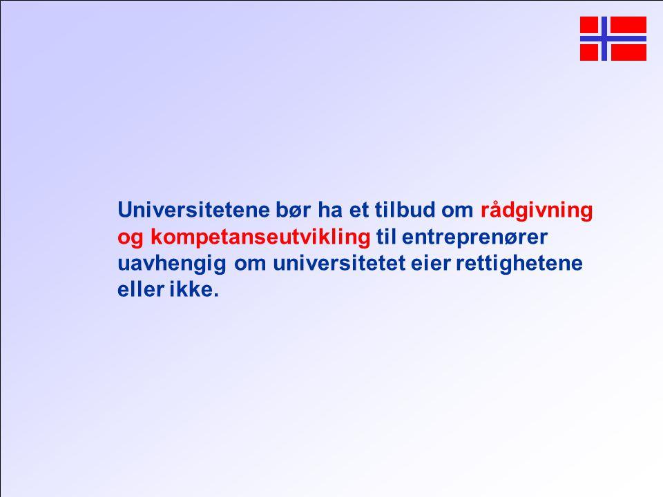 Universitetene bør ha et tilbud om rådgivning og kompetanseutvikling til entreprenører uavhengig om universitetet eier rettighetene eller ikke.