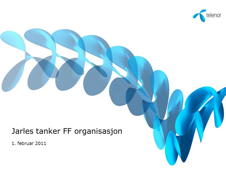 Jarles tanker FF organisasjon 1. februar 2011