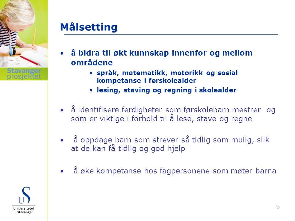 3 Deltakere Utvalget består av to og et halvt årskull barn i Stavanger kommune (født i perioden 1.